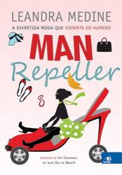 MAN REPELLER - A DIVERTIDA MODA QUE ESPANTA OS HOMENS