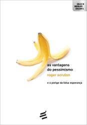 VANTAGENS DO PESSIMISMO, AS