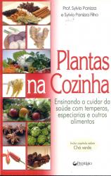 PLANTAS NA COZINHA - ENSINANDO A CUIDAR DA SAUDE COM...