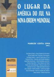 LUGAR DA AMERICA DO SUL NA NOVA ORDEM MUNDIAL, O