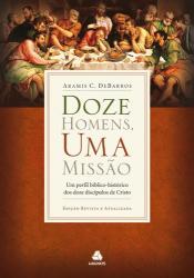 DOZE HOMENS UMA MISSÃO