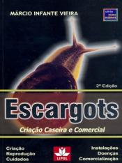 ESCARGOTS - CRIACAO CASEIRA E COMERCIAL