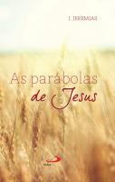 PARABOLAS DE JESUS, AS - 10ª