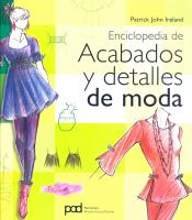 ENCICLOPEDIA DE ACABADOS Y DETALHES DE MODA