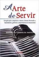 ARTE DE SERVIR, A