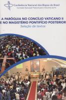 PAROQUIA NO CONCILIO DO VATICANO II E NO MAGISTERIO PONTIFICIO POSTERIOR