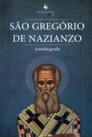 SÃO GREGORIO DE NAZIANZO (AUTOBIOGRAFIA)