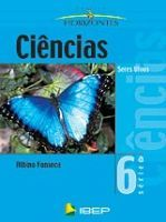 CIENCIAS SERES VIVOS 7° ANO 6ª SERIE COLECAO HORIZONTES