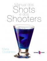 MANUAL DOS SHOTS E DOS SHOOTERS
