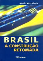BRASIL A CONSTRUCAO RETOMADA