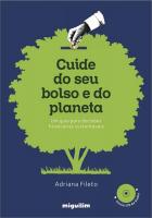 CUIDE DO SEU BOLSO E DO PLANETA