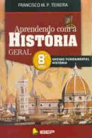 APRENDENDO COM A HISTORIA GERAL 9º ANO