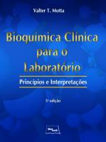 BIOQUIMICA CLINICA PARA O LABRATORIO - PRINCIPIOS E...