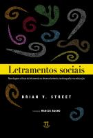 LETRAMENTOS SOCIAIS - ABORDAGENS CRITICAS DO LETRAMENTO NO DESENVOLVIMENTO