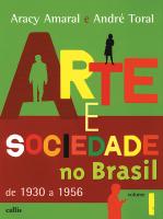 ARTE E SOCIEDADE NO BRASIL - 1930 A 1956 - VOL.I