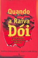 QUANDO A RAIVA DÓI