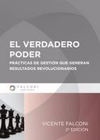 EL VERDADERO PODER - PRACTICAS DE GESTION QUE GENERAN RESULTADOS REVOLUCIONARIOS