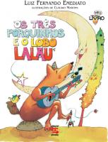 TRES PORQUINHOS E O LOBO LALAU, OS