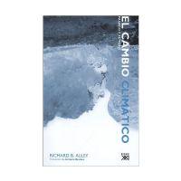 CAMBIO CLIMATICO - PASADO Y FUTURO