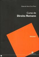 CURSO DE DIREITO ROMANO - VOLUME 1
