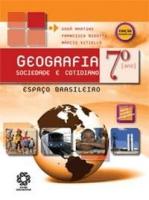 GEOGRAFIA SOCIEDADE E COTIDIANO 7º ANO