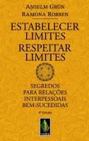 ESTABELECER LIMITES - RESPEITAR LIMITES - SEGREDOS PARA RELAÇÕES INTERPESSOAIS BEM-SUCEDIDAS