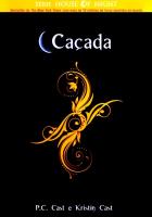 CACADA - THE HOUSE OF NIGHT LIVRO 05