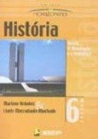 COLECAO HORIZONTES HISTORIA 6ª SERIE