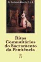RITOS COMUNITARIOS DO SACRAMENTO DA PENITENCIA