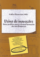 USINA DE INOVAÇOES - GUIA PRATICO PARA A TRANSFORMAÇAO DA SUA EMPRESA