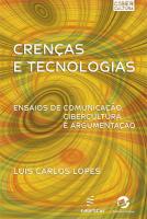 CRENCAS E TECNOLOGIAS - ENSAIOS DE COMUNICACAO...