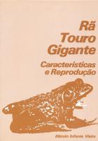 RA TOURO GIGANTE - CARACTERISTICAS E REPRODUCAO