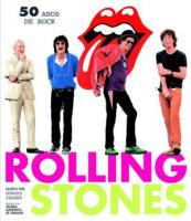 ROLLING STONES - 50 ANOS DE ROCK