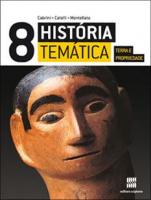 HISTÓRIA TEMÁTICA TERRA E PROPRIEDADE - 8º Ano
