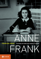 ANNE FRANK - A HISTÓRIA DO DIÁRIO QUE COMOVEU O MUNDO