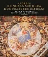 IGREJA DE NOSSA SENHORA DOS PRAZERES EM BEJA