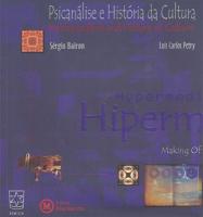 PSICANALISE E HISTORIA DA CULTURA - HIPERMIDIA