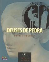 DEUSES DE PEDRA - ARTE NA GRECIA ANTIGA