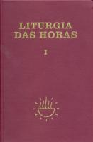 LITURGIA DAS HORAS - VOLUME I ZÍPER