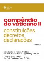 COMPÊNDIO DO VATICANO II - CONSTITUIÇÕES, DECRETOS E DECLARAÇÕES