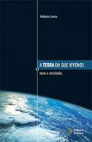 TERRA EM QUE VIVEMOS, A - TEXTOS E ATIVIDADES