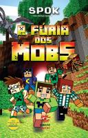FURIA DOS DOS MOBS, A