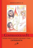 CONFIRMADOS NA FE - CATEQUISTA