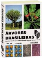 ARVORES BRASILEIRAS MANUAL DE IDENTIFICACAO - VOLUME 03