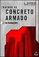 CONCRETO ARMADO 2 - AS FUNDACOES