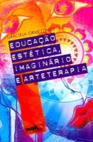 EDUCACAO ESTETICA IMAGINARIO E ARTETERAPIA