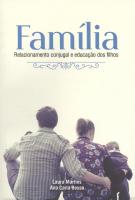 FAMILIA - RELACIONAMENTO CONJUGAL E EDUCACAO DOS FILHOS