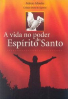 VIDA NO PODER DO ESPIRITO SANTO, A