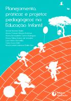 PLANEJAMENTO, PRÁTICAS E PROJETOS NA EDUCAÇÃO INFANTIL