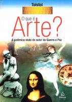 QUE E ARTE, O - A POLÊMICA VISÃO DO AUTOR DE GUERRA E PAZ
